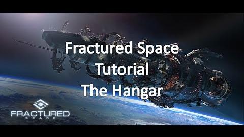 Fractured Space - Tutorial - The hangar