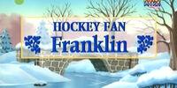 Hockey Fan Franklin