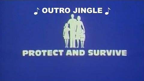 """""""Protect and Survive"""" - Outro Music Jingle & Logo-1"""