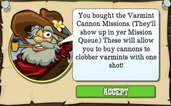 Varmint Cannon Mission