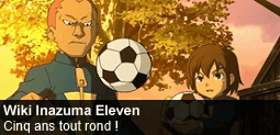Fichier:Spotlight-inazumaeleven-20130801-255-fr.png