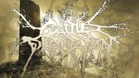 Cattle Decapitation - A Living, Breathing Piece of Defecating Meat