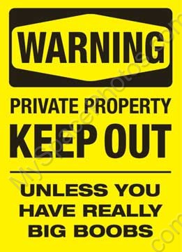 File:Funny Private Property Sign-1-.jpg