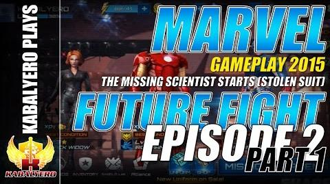 Marvel Future Fight Gameplay 2015 E2P1 The Missing Scientist Starts (Stolen Suit)