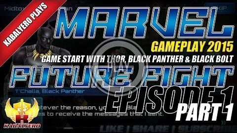 Marvel Future Fight Gameplay 2015 E1P1 Game Start With Thor, Black Panther & Black Bolt