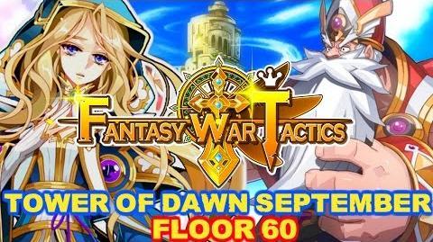 Fantasy War Tactics ToD 60 Tower of Dawn September 2016