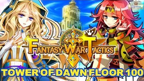 Fantasy War Tactics ToD 100 Tower of Dawn August 2016