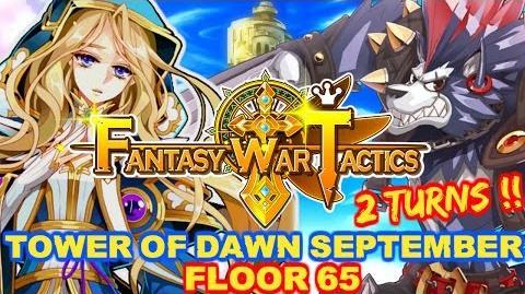 Fantasy War Tactics ToD 65 Tower of Dawn September 2016