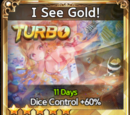 I See Gold!