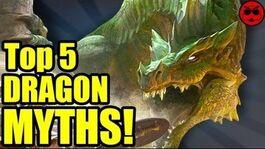 Top 5 DRAGON Myths