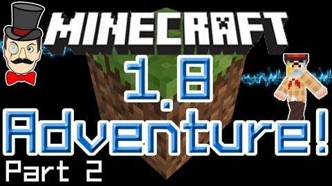 Minecraft 1.8 Adventure PART 2!