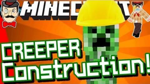 Minecraft CREEPER CONSTRUCTION CO!
