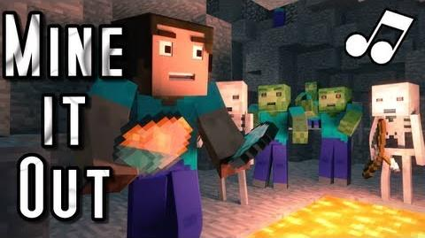 "♪ ""Mine It Out"" - A Minecraft Parody of will.i"