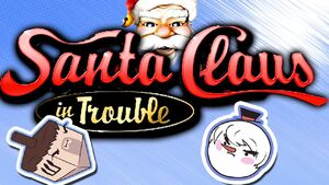 Santa Claus in Trouble Episode