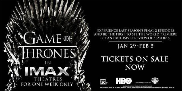 File:Game of Thrones in IMAX Tickets on Sale Now.jpg