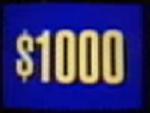 Jeopardy! 1996-2001 $1,000 dollar figure