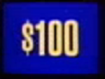 Jeopardy! 1996-2001 $100 dollar figure