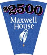 $2500 Maxwell House