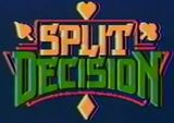 Split Decision Pilot