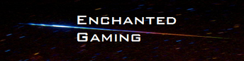 Enchanted Gaming