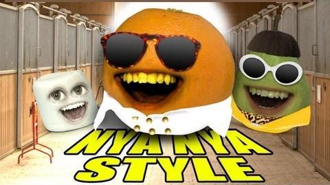 Annoying Orange - ORANGE NYA NYA STYLE