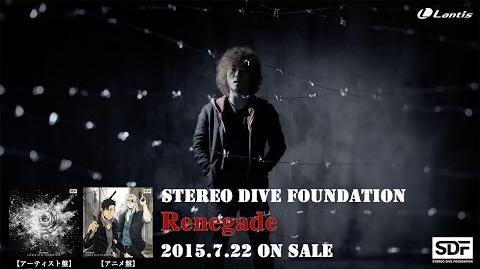 "STEREO DIVE FOUNDATION ""Renegade"" MUSIC VIDEO SHORT SIZE,"
