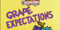 Grape Expectations Part 1