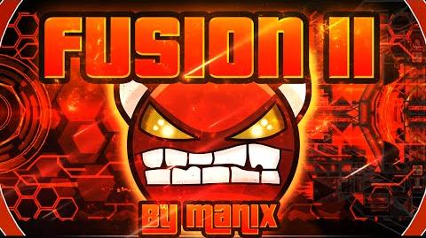 Geometry Dash - Fusion II 100% GAMEPLAY Online (Manix648) MEDIUM DEMON