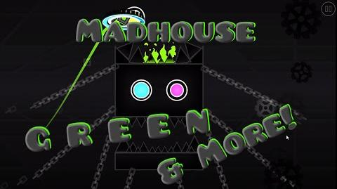 DEMON MadHouse - GREEN (me) & More!