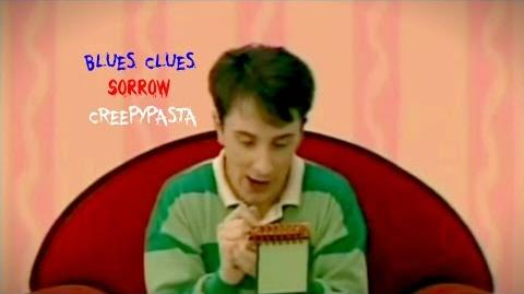 Cartoon Creepypasta - Blues Clues - Sorrow