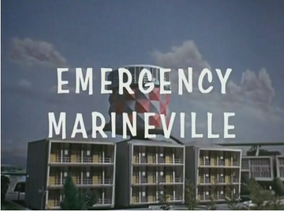Emergency Marineville