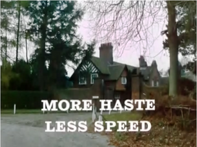 More haste less speed