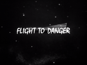 Flight to danger