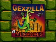 Rez's World - Boss Channel - Gexzilla vs. MechaRez