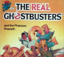 The Real Ghostbusters: and the Phantom Pharaoh