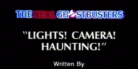 Lights! Camera! Haunting!