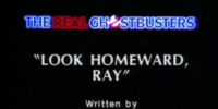 Look Homeward, Ray