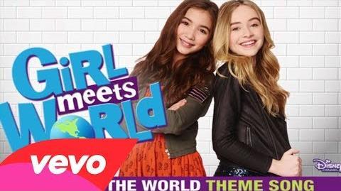 """Take On The World (""""Girl Meets World"""" Theme) - Sabrina Carpenter, Rowan Blanchard-0"""