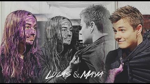Lucas & Maya (Lucaya) l Find my way back ( 3x06)