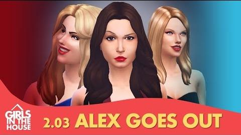 Girls In The House - Episódio 2.03 - Alex Goes Out
