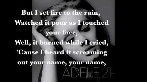Set Fire to the Rain