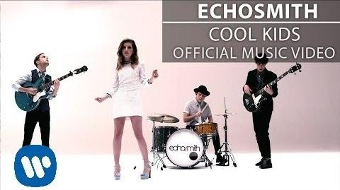 Echosmith - Cool Kids -Official Music Video-