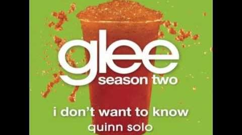 Glee - I Don't Want To Know - Quinn Solo