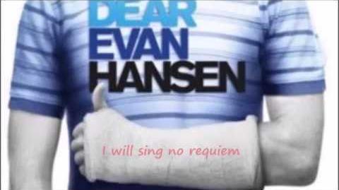 Dear evan hansen - requiem (lyrics)