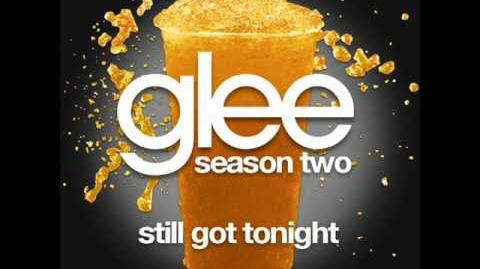 Glee - Still Got Tonight (Acapella)