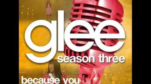 Glee - Because You Loved Me (Acapella)