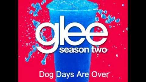 Glee - Dog Days Are Over HQ Lyrics