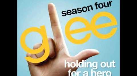 Glee - Holding Out For A Hero (DOWNLOAD MP3 LYRICS)