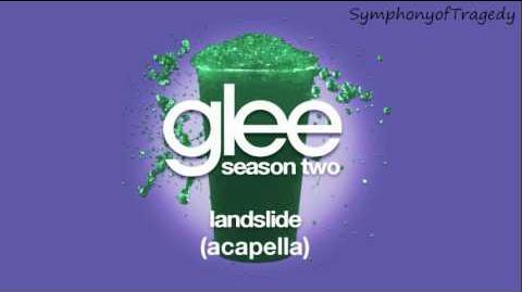 Glee Cast - Landslide (ACAPELLA)
