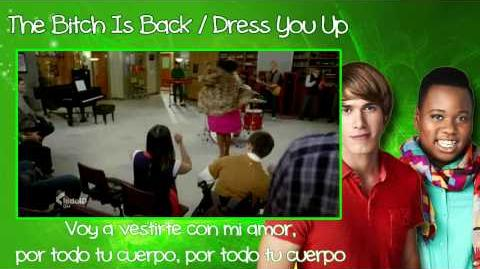 Glee - The Bitch Is Back Dress You Up Traducida Vídeo